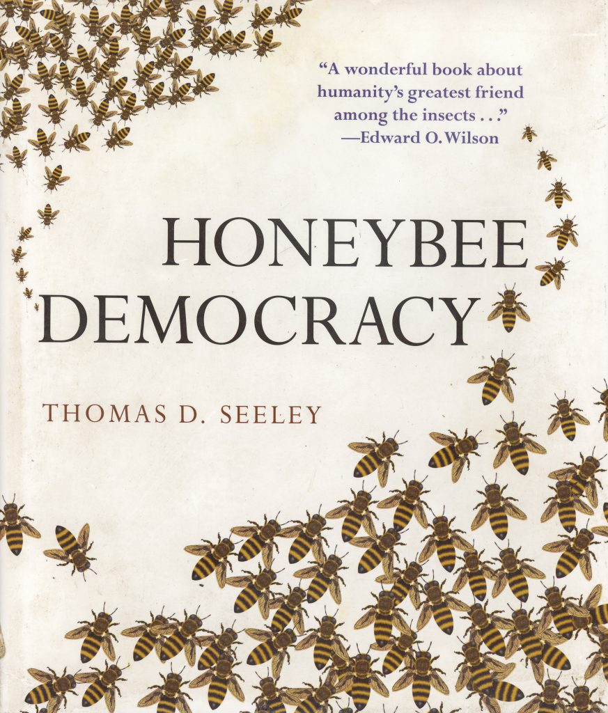 Honeybee Deomcracy, Thomas D. Seeley