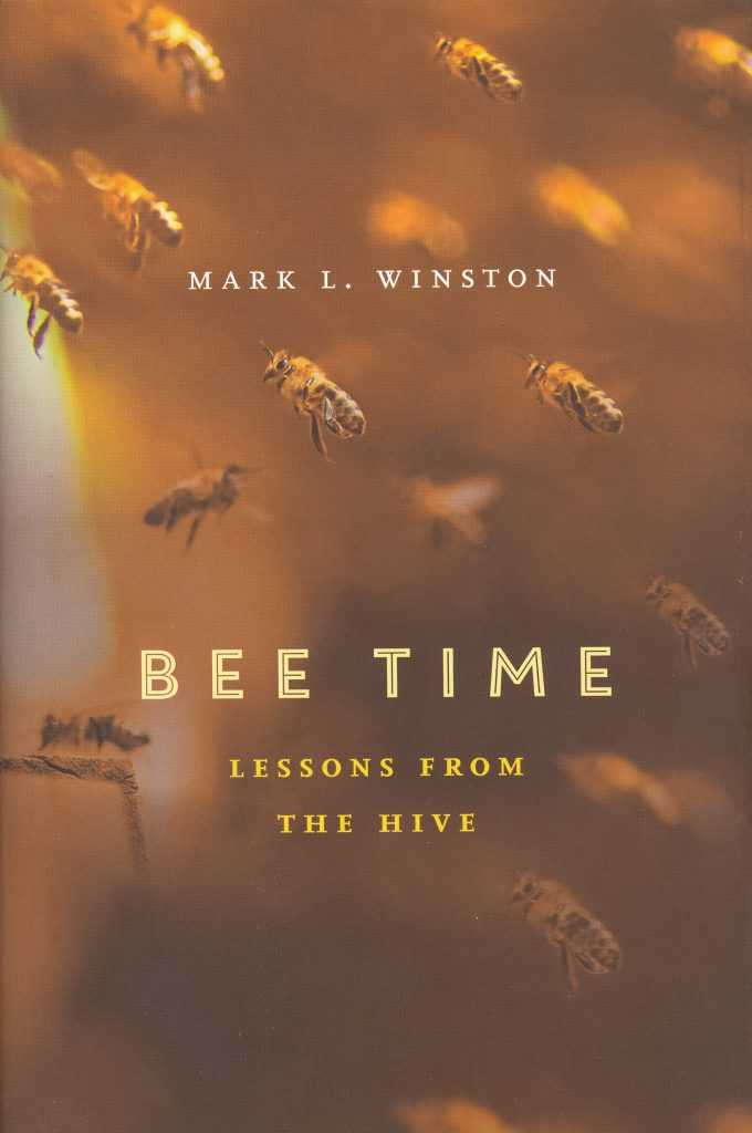 Bee Time, Mark L. Winston