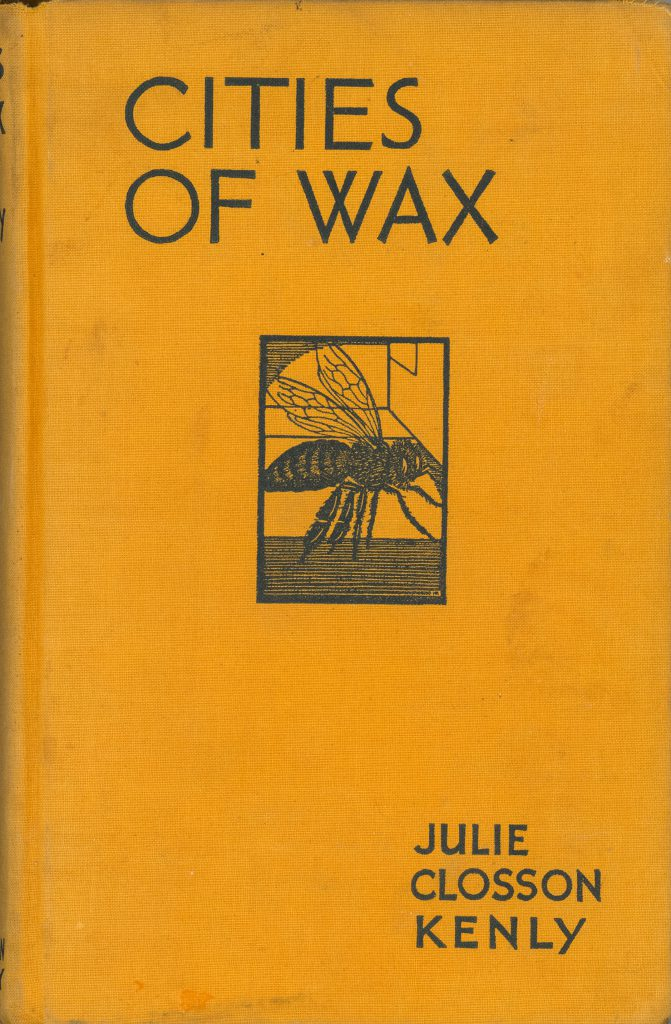 Cities of Wax, Julie Classon Kenly