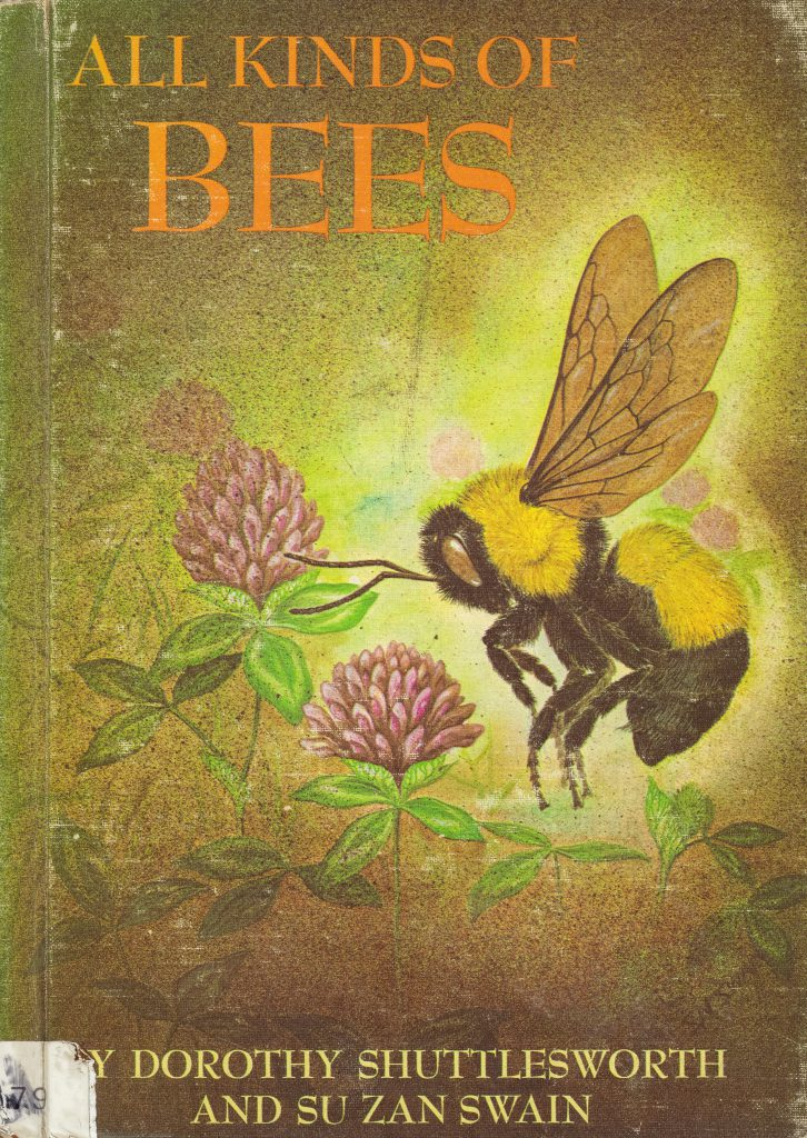 All Kinds of Bees, Dorothy Shuttlesworth